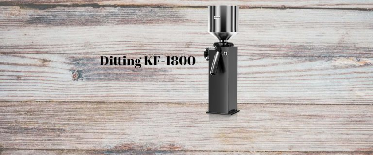 Ditting KF-1800 coffee grinder review