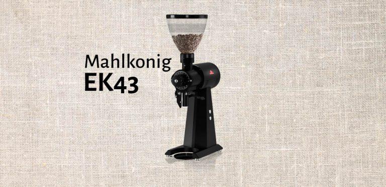 ek43 mahlkonig grinder