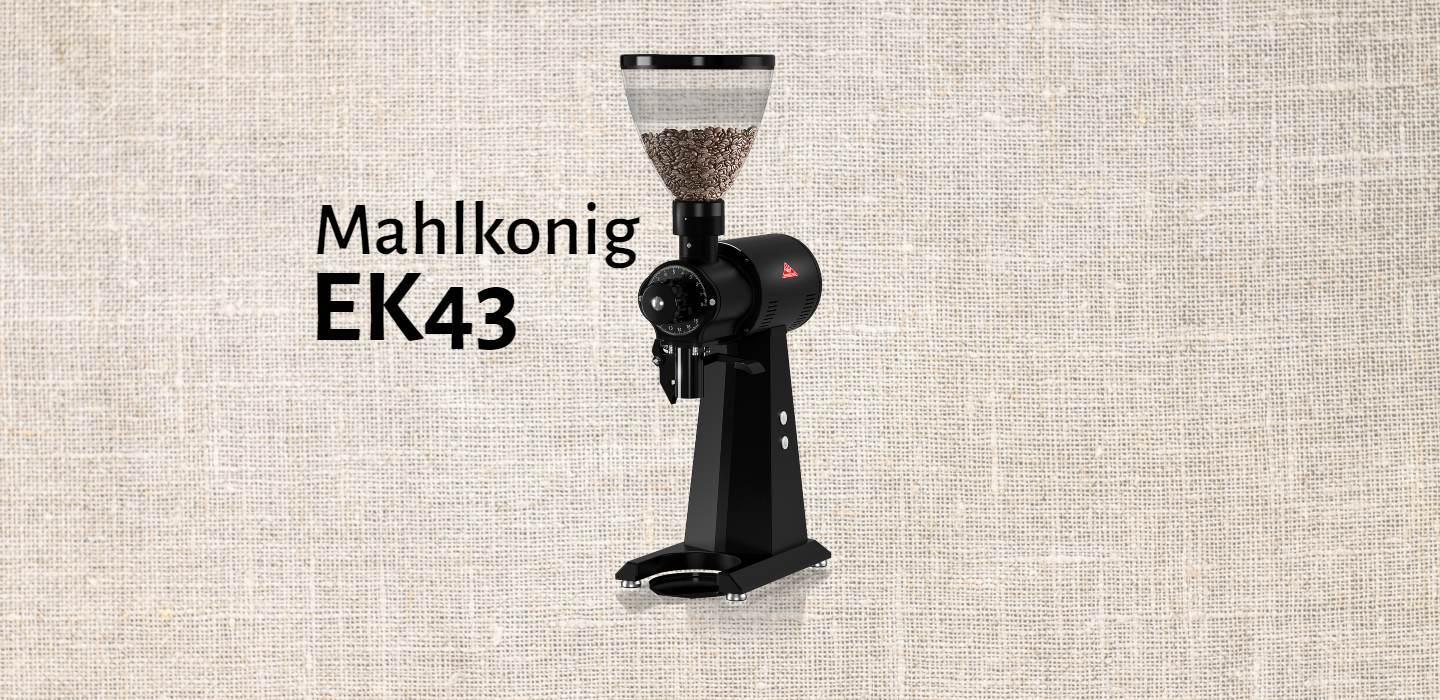 EK43 – The Mahlkonig grinder